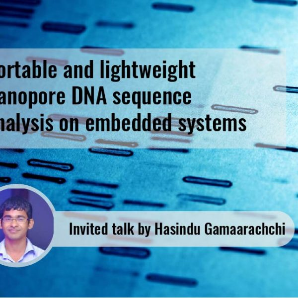 Invited talk by Hasindu Gamaarachchi